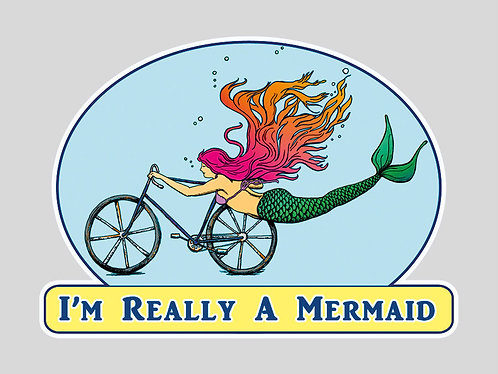 Mermaid Sticker- I'm Really a Mermaid Sticker - Bike Art - mermaid - Vinyl Stick