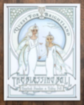 The Blessing Ball Book Quest For Brightland