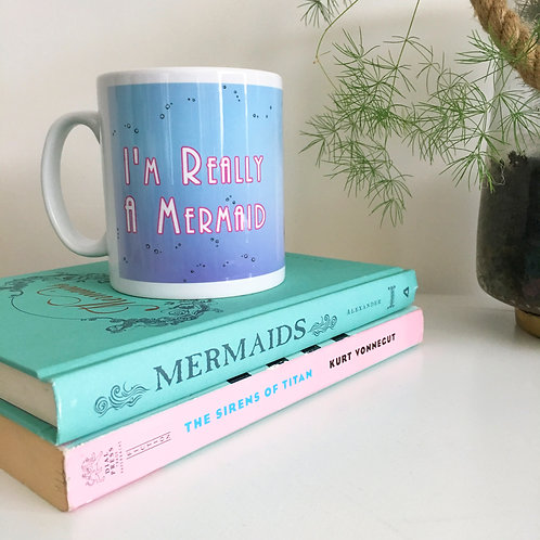 Mermaid Mug- I'm Really a Mermaid - Bike Art - mermaid