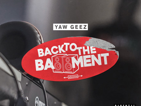 Yaw Geez - Back To The Bassment