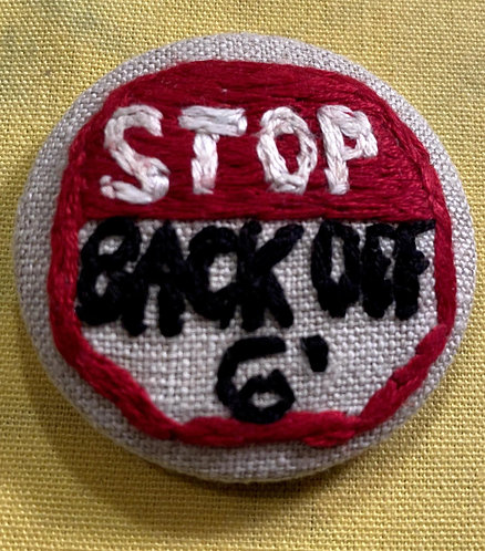 "Social Distancing Hand Embroidered Button - 1 7/8"" round"
