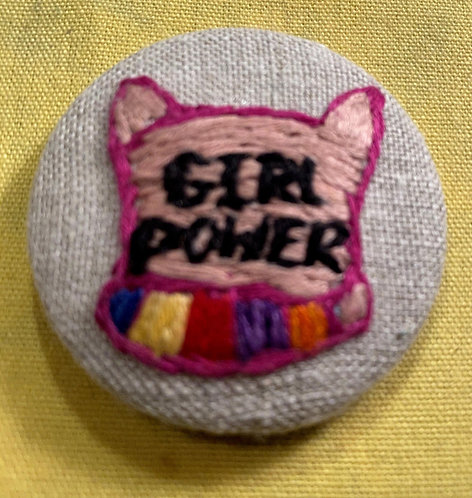 """Girl Power Hand Embroidered Button - 1 7/8"""" round"""
