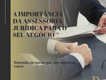 A Importância da Assessoria Jurídica Para o Seu Negócio