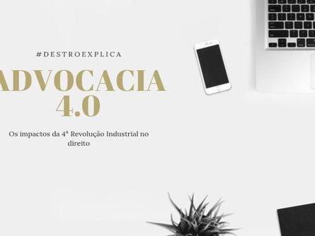 Advocacia 4.0: Os impactos da Quarta Revolução Industrial no direito