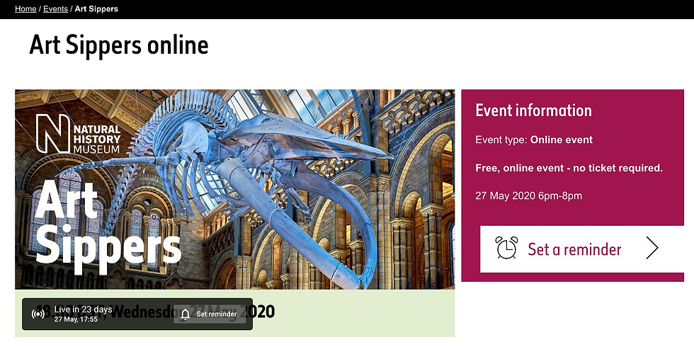 ART SIPPERS X NATURAL HISTORY MUSUEM LIVE* WEDNESDAY 24TH JUNE - FREE FOR ALL