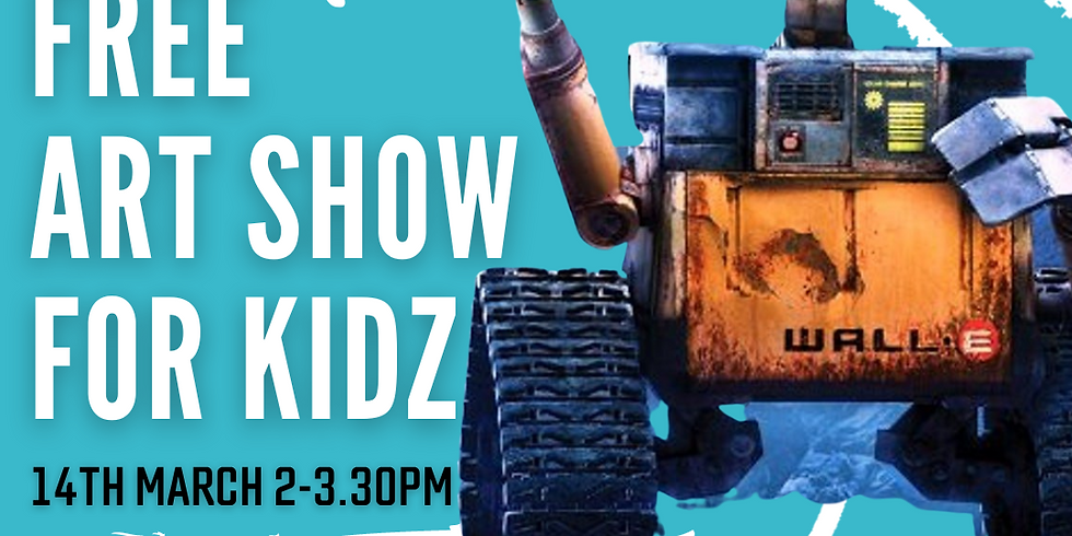 """ART SIPPERS KIDZ FREE LIVE EXPERIENCE SHOW - """"WALL-E"""" 14/03/2021"""