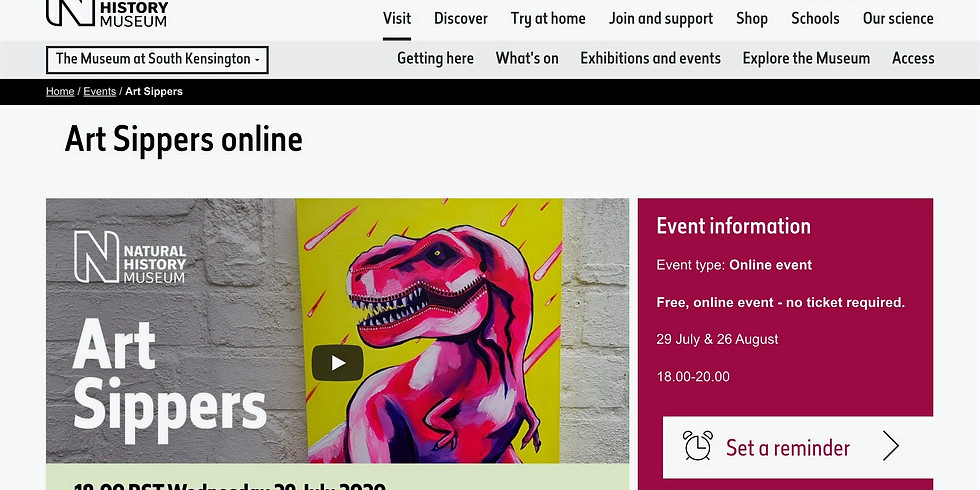 ART SIPPERS X NATURAL HISTORY MUSUEM LIVE* WEDNESDAY 29TH JULY - FREE FOR ALL