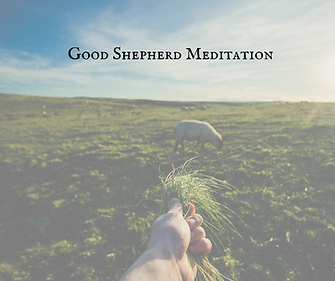 Good Shepherd Meditation.png