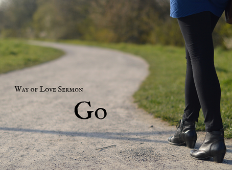 Way of Love - Go - Sermon Recording