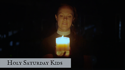 Holy Saturday Kids YT.png