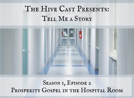 Prosperity Gospel in the Hospital Room