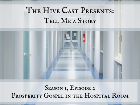 Prosperity Gospel in the Hospital Room