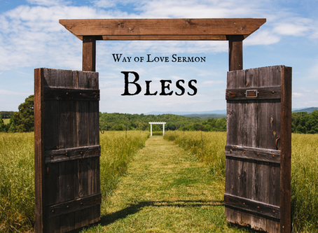 Way of Love - Bless - Sermon Recording