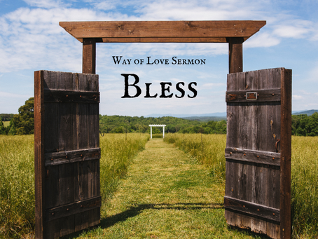 Way of Love - Bless - Sermon Recording
