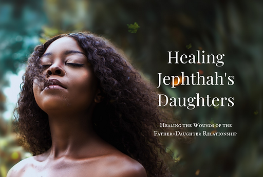 Healing Jephthah's Daughters VM (1).png