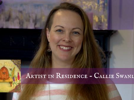 Artist in Residence - Callie Swanlund