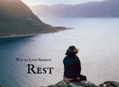 Way of Love - Rest - Sermon Recording