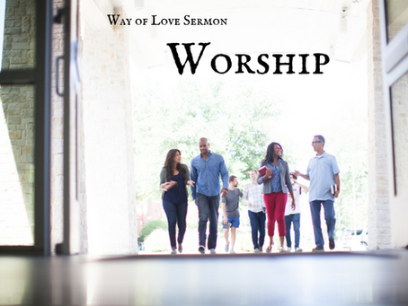 Way of Love - Worship - Sermon Recording