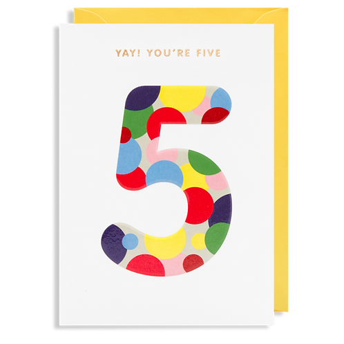5 Yay! You're Five