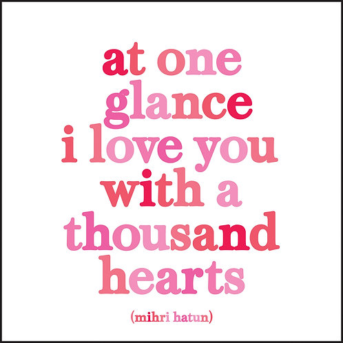 At One Glance I Love You With A Thousand Hearts