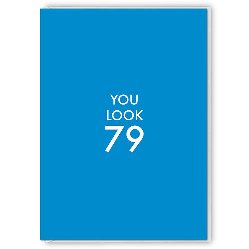 You Look 79