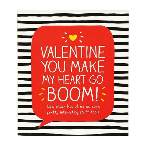 Valentine You Make My Heart Go Boom