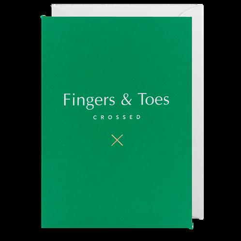 Fingers & Toes Crossed