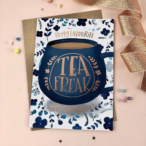To My Favourite Tea Freak Happy Birthday