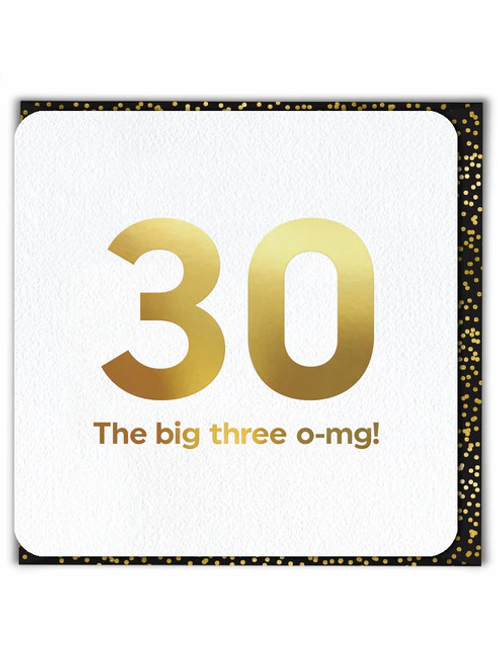 30 The Big Three O-MG