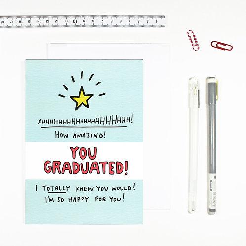 How Amazing You Graduated