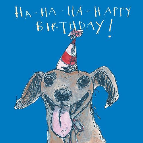 Ha Ha Ha Happy Birthday