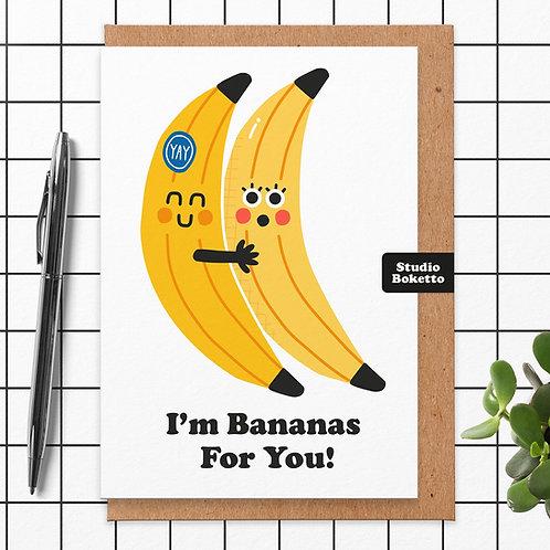 I'm Bananas For You