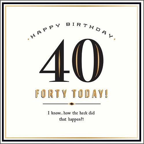 Forty Today
