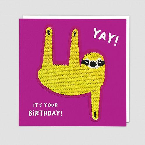 Yay It's Your Birthday Sloth