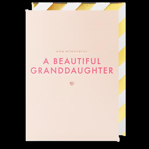 How Wonderful A Beautiful Granddaughter