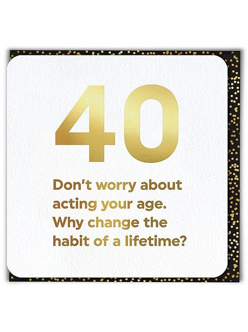 40 Act Your Age