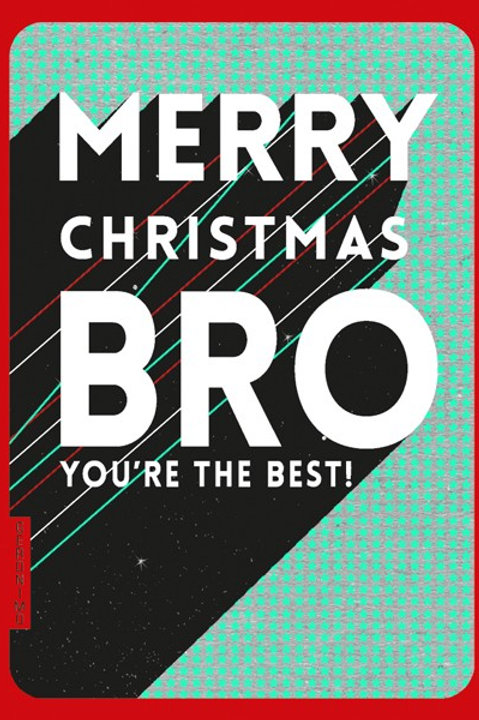 Merry Christmas Bro You're The Best