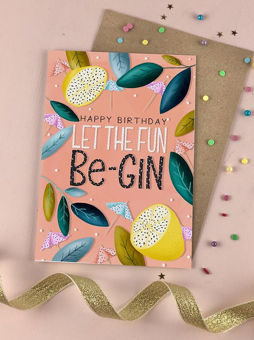 Happy Birthday Let The Fun Be-Gin