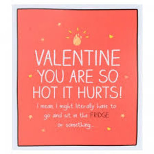 Valentine You Are So Hot It Hurts