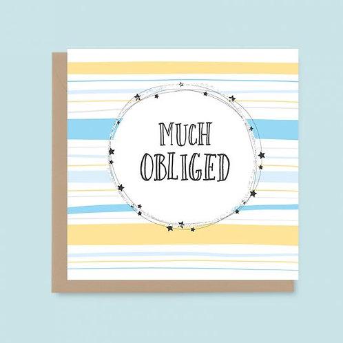 Much Obliged