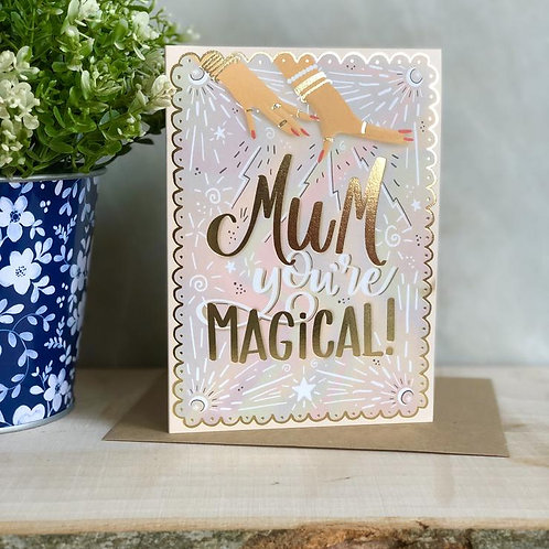 Mum You're Magical