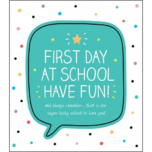 First Day At School Have Fun