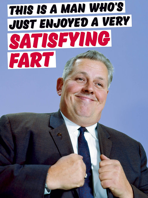 This Is A Man Who's Just Enjoyed A Very Satisfying Fart