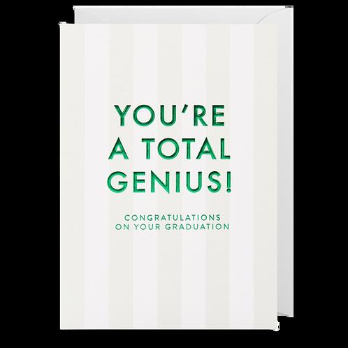 You're A Total Genius