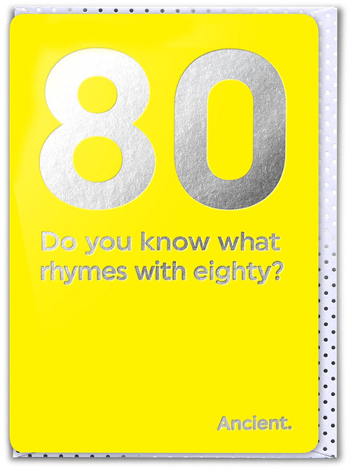 80 Do You Know What Rhymes With Eighty