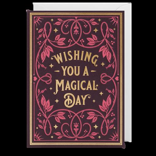 Wishing You A Magical Day