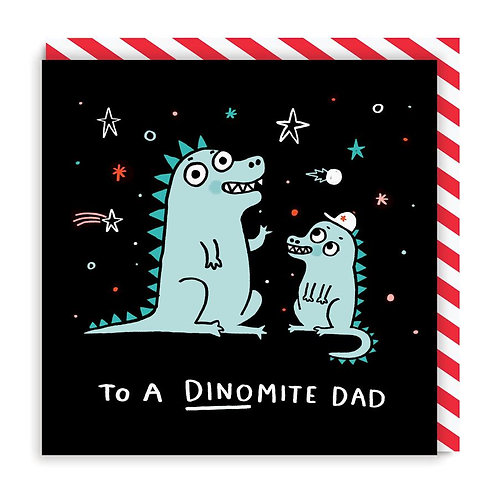 To A Dinomite Dad