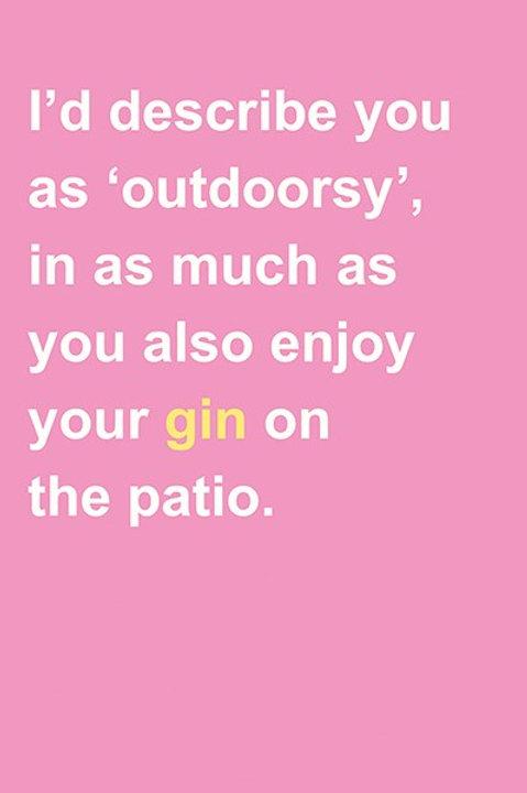 I'd Describe You As 'Outdoorsy'