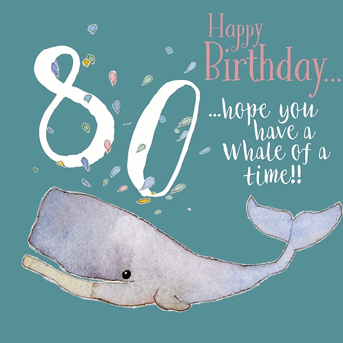 80 Happy Birthday Hope You Have A Whale Of A Time