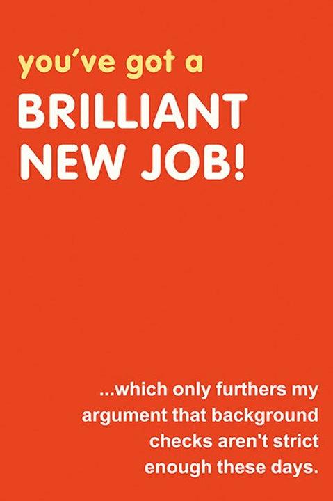 You've Got A Brilliant New Job